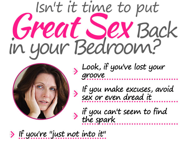 great sex back in your bedroom with Vigorelle